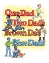 One Dad, Two Dads, Brown Dad, Blue Dads - Johnny Valentine, Melody Sarecky