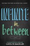 Infinite in Between - Carolyn Mackler