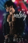 My Melody (Downtown Book 3) - TJ West, Cover to Cover Designs, Shauna Kruse