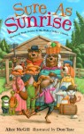 Sure as Sunrise: Stories of Bruh Rabbit and His Walkin' Talkin' Friends - Alice McGill, Don Tate