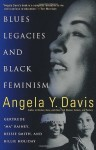 "Blues Legacies and Black Feminism: Gertrude ""Ma"" Rainey, Bessie Smith, and Billie Holiday - Angela Y. Davis"