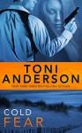 Cold Fear (Cold Justice Book 4) - Toni Anderson
