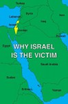 Why Israel is the Victim - David Horowitz, Greenfield , Daniel