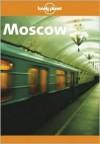 Moscow - Lonely Planet, Ryan Ver Berkmoes, Mara Vorhees