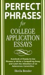 Perfect Phrases for College Application Essays - Sheila Bender
