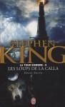 Les loups de la Calla (La tour sombre, #5) - Bernie Wrightson, Marie de Prémonville, Stephen King