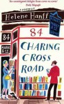 84 Charing Cross Road (includes The Duchess of Bloomsbury) - Helene Hanff
