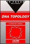 Dna Topology - Andrew D. Bates, Anthony Maxwell