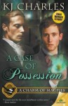 A Case of Possession - K.J. Charles