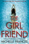 The Girlfriend - Michelle Francis