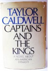 Captains and the Kings - Taylor Caldwell