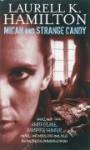 Micah and Strange Candy (Anita Blake, Vampire Hunter, #13 + anthology) - Laurell K. Hamilton