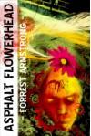 Asphalt Flowerhead - Forrest Armstrong