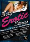 Sexy Erotic Stories: Doctors, Bosses, Cops, and Backdoor Babes - Darlene Daniels, Mary Ann James, Kathi Peters, Lolita Davis, June Stevens