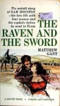 The Raven and the Sword - Matthew Gant