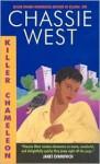 Killer Chameleon - Chassie West