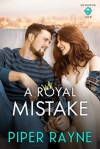 A Royal Mistake (The Rooftop Crew #2) - Piper Rayne