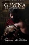 Gemina: The Lost Legionnaires - Lysa Demorest, Tamara McHatton