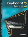 Keyboard Theory, Bk 2 - Alfred A. Knopf Publishing Company, Louise Goss, David Kraehenbuehl