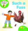 Such a Fuss (Oxford Reading Tree, Stage 2, Floppy's Phonics) - Roderick Hunt, Alex Brychta