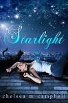 Starlight - Chelsea M. Campbell