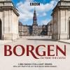 Borgen: Outside the Castle: A BBC Radio 4 Full-Cast Drama - Tommy Bredsted, Joan Rang Christensen, Rum Malmros, Full Cast, Tim Pigott-Smith