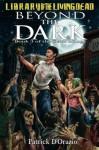 Beyond the Dark - Patrick D'Orazio