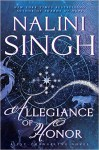 Allegiance of Honor (Psy-Changeling Novel, A) - Nalini Singh