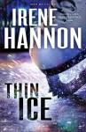 Thin Ice - Irene Hannon