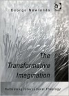 The Transformative Imagination: Rethinking Intercultural Theory - George M. Newlands