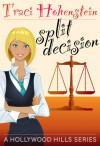Split Decision - Traci Hohenstein