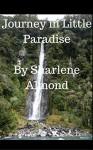 Journey In Little Paradise - Sharlene Almond