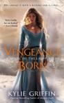 Vengeance Born - Kylie Griffin