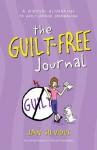 The Guilt Free Journal - Jan Silvious