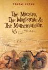 The Maestro, the Magistrate and the Mathematician - Tendai Huchu