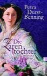Die Zarentochter (Die Zarentochter-Saga) (German Edition) - Petra Durst-Benning