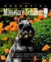 Essential Miniature Schnauzer - Howell Book House, Howell Book House Staff, Bane Harrison, Jeannie Harrison
