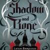 Shadow and Bone - Leigh Bardugo, Lauren Fortgang, Audible Studios