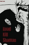 Road Kill Shaman (Zombie Jesus Book 3) - Edward Teach