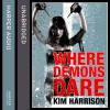 Rachel Morgan: The Hollows (6) - Where Demons Dare - Kim Harrison, Gigi Birmingham