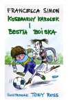 Koszmarny Karolek i Bestia Boiska - Simon Francesca, Makuch Maria