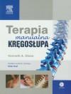 Terapia manualna kregoslupa - Olson Kenneth A.