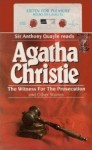 The Witness for the Prosecution and Other Stories - Agatha Christie, Anthony Quayle