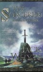 The Sorcerer: Metamorphosis (Camulod Chronicles) - Jack Whyte