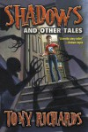 Shadows And Other Tales - Tony Richards