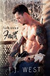 Forbidden Faith (The Downtown Series Book 1) - TJWest, Cover To Cover Designs, Shauna Kruse