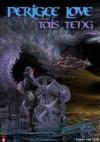 Perigee Love - Tais Teng