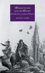 Romanticism and the Gothic: Genre, Reception, and Canon Formation (Cambridge Studies in Romanticism) - Michael Gamer