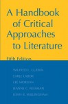 A Handbook of Critical Approaches to Literature - Wilfred L. Guerin, Earle G. Labor, Lee Morgan