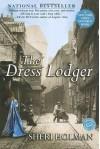 The Dress Lodger - Sheri Holman, Wanda McCaddon